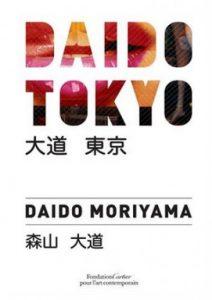 Daido Tokyo – Daido Moriyama