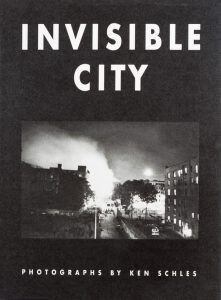Invisible City – Ken Schles